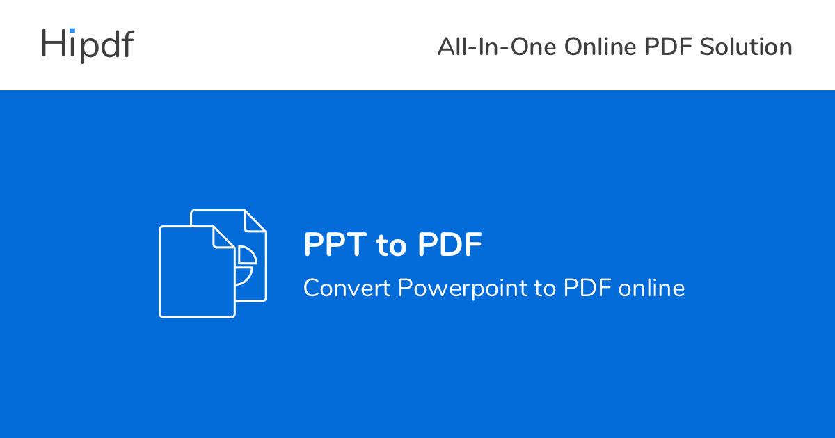 HiPDF-ppt-to-pdf