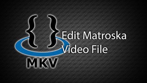mkv-video-editor